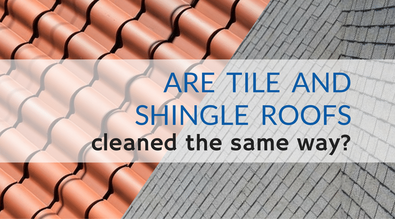 Are Tile and Shingle Roofs Cleaned the Same Way?