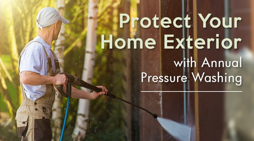 Protect Your Home Exterior with Annual Pressure Washing
