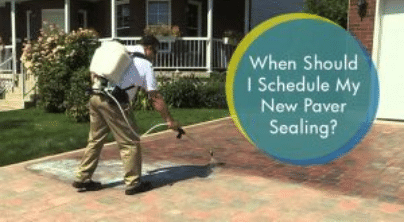 When Should I Schedule My New Paver Sealing?