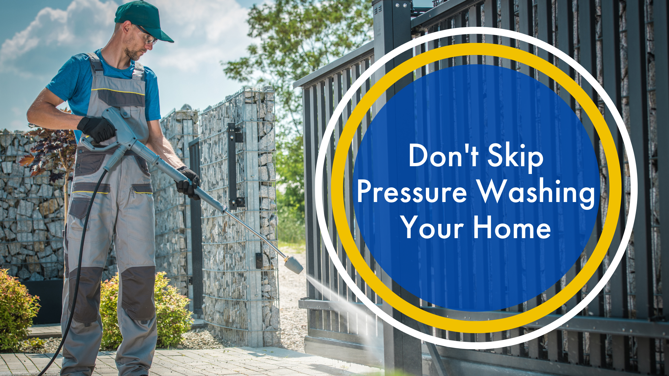 Don't Skip Pressure Washing Your Home